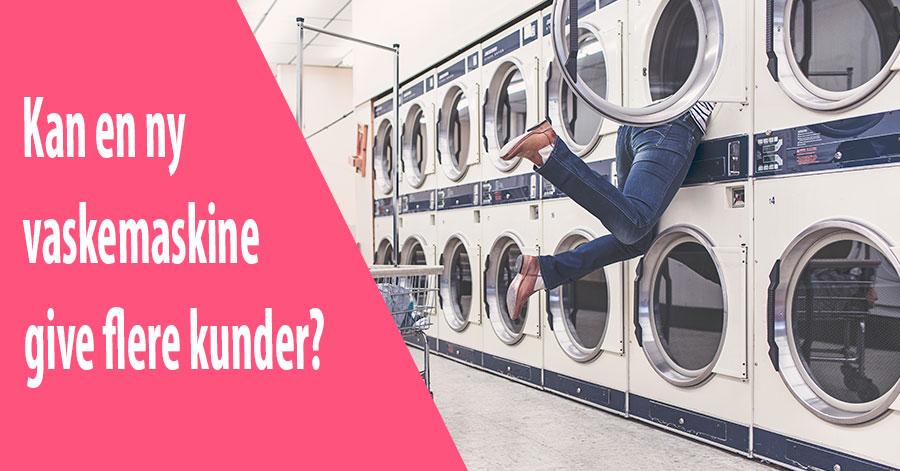 Kan en ny vaskemaskine give flere kunder?